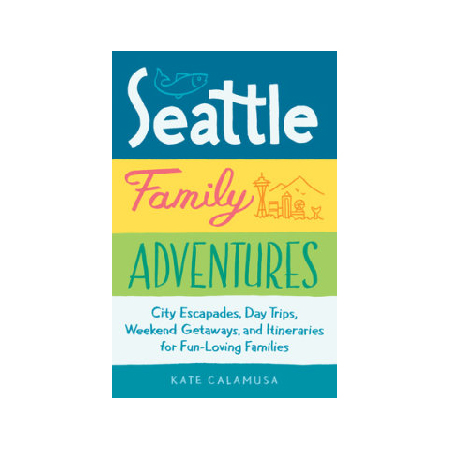Add Seattle Family Adventures Book